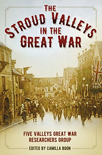 The Stroud Valleys in the Great War Kindle eBook