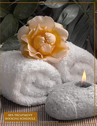 Spa Treatment Booking Schedule: Undated 12-Month Client Appointment Organizer: Customer Contact Information and Tracker of Services Rendered