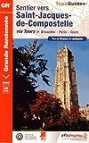 Sentier vers Saint-Jacques-de-Compostelle via Bruxelles, Paris, Tours : Plus de 40 jours...