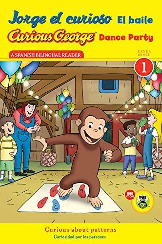 Jorge El Curioso El Baile/Curious George Dance Party (Cgtv Reader) (Curious George, Level 1)