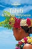 Lonely Planet Tahiti & French Polynesia (Travel Guide) (English Edition)