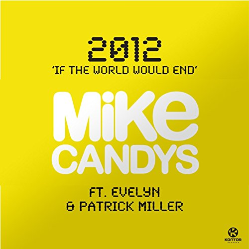2012 (If The World Would End) [Club Mix]