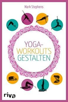 Yoga-Workouts gestalten – Kartenset: Die Box mit Buch und 100 Übungskarten