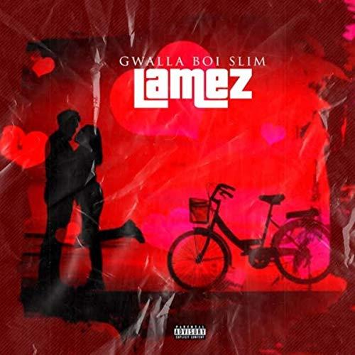 Lamez [Explicit]
