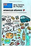 Nouvelle-Zelande Carnet de Voyage: Journal de bord avec guide pour enfants. Livre de suivis des enregistrements pour...