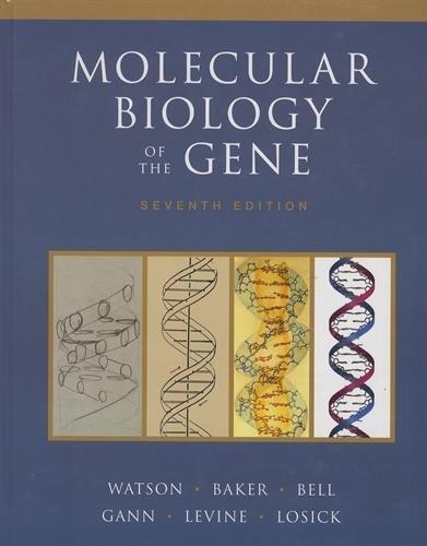 Molecular Biology of the Gene (7th Edition)