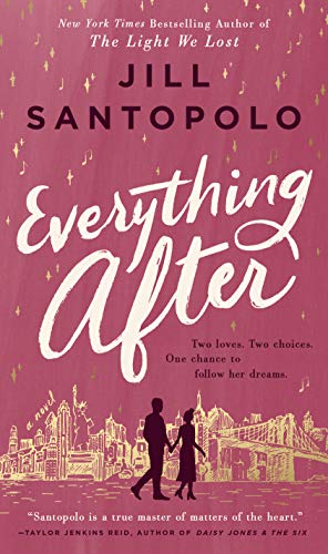 Everything After by [Jill Santopolo]