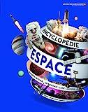 ENCYCLOPEDIE DE L'ESPACE - Les Yeux de la Découverte - 9 ans et +