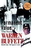 Of Permanent Value: The Story of Warren Buffett (Updated and Expanded Edition) by Andrew Kilpatrick (2001-02-22)