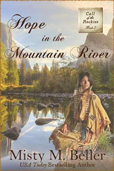 Hope in the Mountain River (Call of the Rockies Book 2) by [Misty M. Beller]