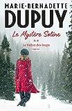 Le Mystère Soline, T2 - Le vallon des loups - partie 1