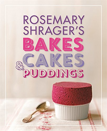 Rosemary Shrager's Bakes, Cakes & Puddings 71
