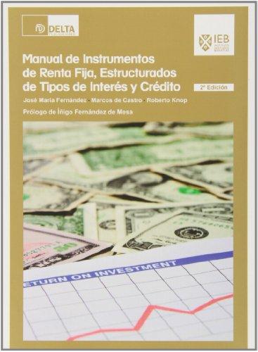 Manual de instrumentos de renta fija, estructurados de tipos de interés y crédito