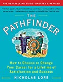 The Pathfinder: How to Choose or Change Your Career for a Lifetime of Satisfaction and Success (Touchstone Books (Paperback)) (Kindle Edition)