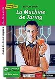 La Machine de Turing - Benoît Solès - Edition pédagogique Lycée -...
