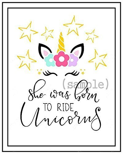 Amazon Com Unicorn She Was Born To Ride Unicorns Print Girl Bedroom Wall Art Handmade