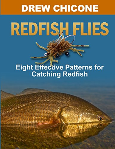 Redfish Flies: Eight Effective Patterns for Catching Redfish