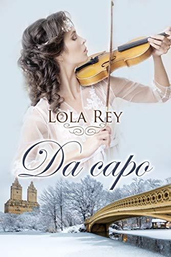 Da Capo de Lola Rey