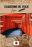 Cuaderno de viaje Japon: Un práctico cuaderno de viaje para preparar y organizar su viaje. Transporte, alojamiento, lista de control, notas y desafíos divertidos para hacer.