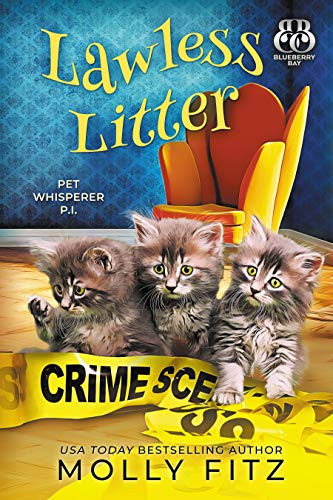 Lawless Litter: A Hilarious Cozy Mystery with One Very Entitled Cat...
