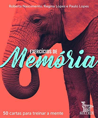 Ejercicios de memoria: 50 cartas para entrenar la mente