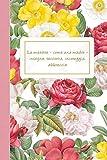 La maestra - come una madre - insegna, racconta, incoraggia, abbraccia - Taccuino Journal Quaderno Agendina Blocco Notes Appunti Personalizzato Idea Regalo Maestra Fine Anno, 110 pagine a righe