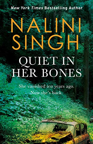 Quiet in Her Bones by [Nalini Singh]