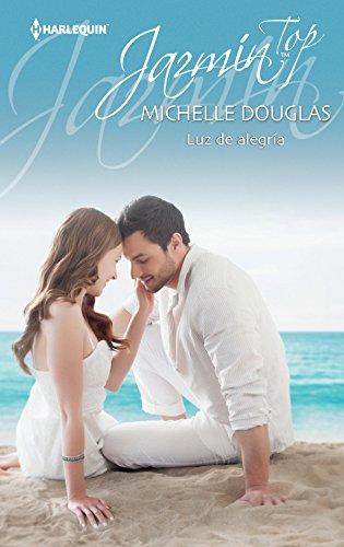 Luz de alegría de Michelle Douglas