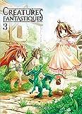 Créatures fantastiques T03 (03)
