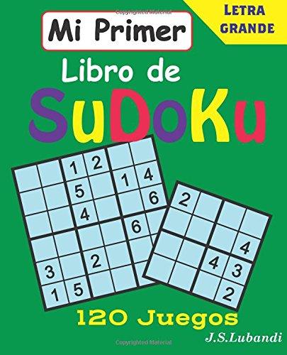 Mi Primer Libro De SuDoKu: Volume 1