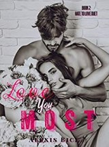 Love You Most (Hate To Love duet Book 2)
