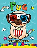 Pug Coloring Book for Kids: Animal Stress-relief Coloring Book