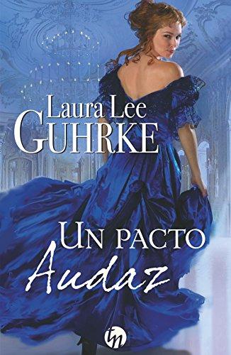 Un pacto audaz de Laura Lee Guhrke