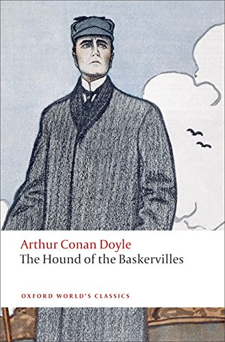 Oxford World's Classics: The Hound of the Baskervilles (World Classics)