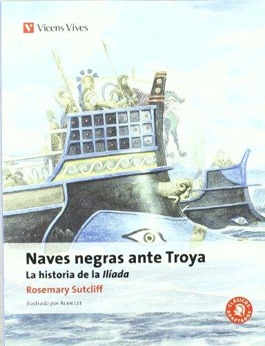 Naves Negras Ante Troya N/c (Clásicos Adaptados) (Spanish Edition)