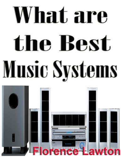 What are the Best Music Systems