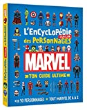 MARVEL - L'Encyclopédie Junior des Personnages - Ton Guide Ultime: +50 personnages - Tout...