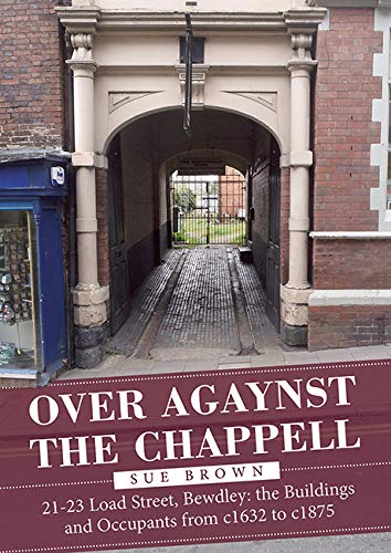 Over Agaynst the Chappell