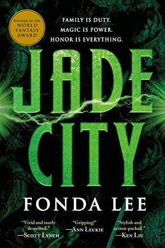 Jade City (The Green Bone Saga Book 1) by [Fonda Lee]