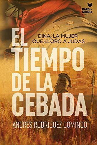 El tiempo de la cebada de Andrés Rodríguez Domingo