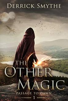 The Other Magic (Passage to Dawn Book 1) by [Derrick Smythe]