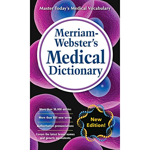 Merriam-Webster's Medical Dictionary, Newest Edition, 2016 Copyright, Mass-Market Paperback