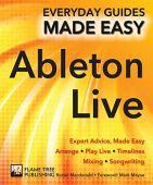 Conceptos básicos de Ableton Live: asesoramiento de expertos, simplificado