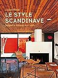 Le style scandinave: Designers et intérieurs du xxe siècle