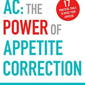 AC: The Power of Appetite Correction 10 - My Weight Loss Today