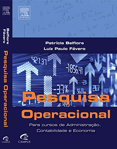 Operational research for administration courses: For Administration, Accounting and Economics courses