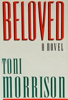 Beloved: A novel by Toni Morrison 0701130601 9780701130602