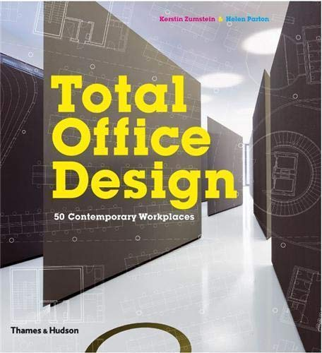 Total Office Design: 50 Contemporary Workplaces