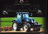 La grande encyclopedie des tracteurs panorama complet des tracteurs du monde entier