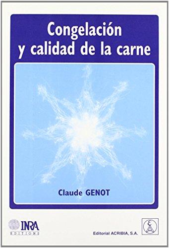 Congelación y calidad de la carne de Claude Genot (1 sep 20